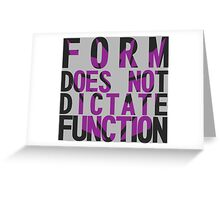 Form vs Function Greeting Card