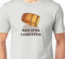 "Res Ipsa Loquitur  - ""The Thing Speaks for Itself"" Unisex T-Shirt"