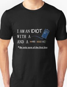 Idiot with a box and a screwdriver T-Shirt