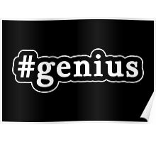 Genius - Hashtag - Black & White Poster