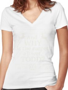 """Christmas Vacation """"And WHY is the carpet all wet, TODD?"""" Women's Fitted V-Neck T-Shirt"""