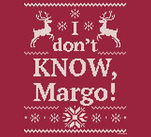 "Christmas Vacation ""I don't KNOW, Margo!"" Long Sleeve T-Shirt"