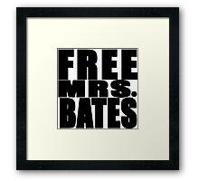 FREE MRS BATES Framed Print