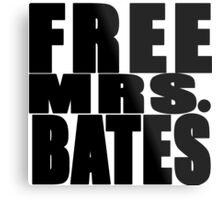 FREE MRS BATES Metal Print