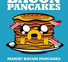 Makin' Bacon Pancakes by MissDoobie