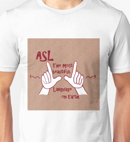 ASL The Most Beautiful Language Unisex T-Shirt