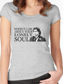 Who Cares About Your Lonely Soul?  Women's Fitted Scoop T-Shirt