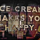 Ice Cream Makes You Happy by Steve Walser
