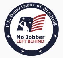 No Jobber Left Behind by AyatollahBry