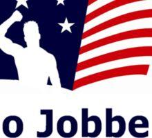 No Jobber Left Behind Sticker