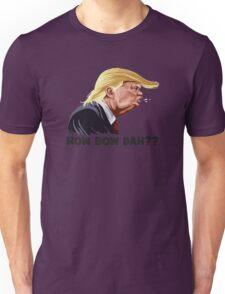 HowBow Dah? Unisex T-Shirt