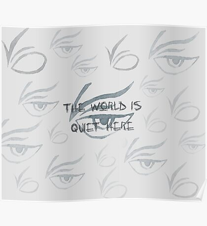 The World Is Quiet Here Poster