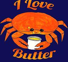 I Love Butter by Katrina Larock