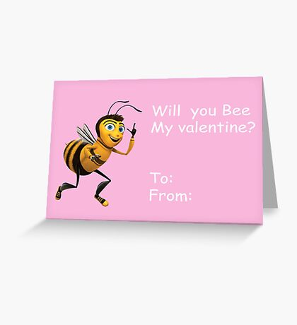 Will you Bee my valentine? - Bee Movie Greeting Card