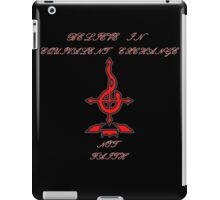 equivalence over faith iPad Case/Skin