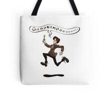 Geronimo! Tote Bag