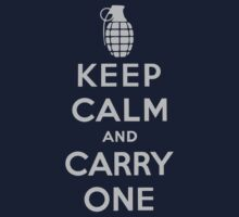 Keep Calm and Carry One by geekogeek