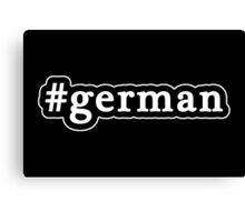 German - Hashtag - Black & White Canvas Print