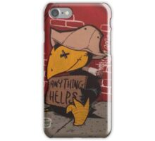 Anything helps iPhone Case/Skin