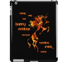 Nothing ends iPad Case/Skin