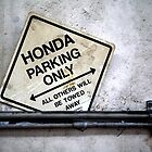 Honda Parking Only by Felix Alim