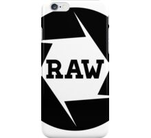 I shoot Raw iPhone Case/Skin