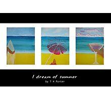 I dream of Summer Photographic Print