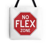 No Flex Zone - Stop Sign Tote Bag