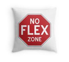 No Flex Zone - Stop Sign Throw Pillow