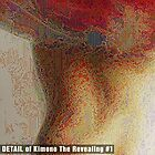 Kimono The Revealing #1 (DETAIL) by Michael Critchley
