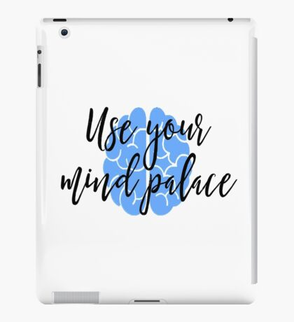 Sherlock - Use your mind palace iPad Case/Skin