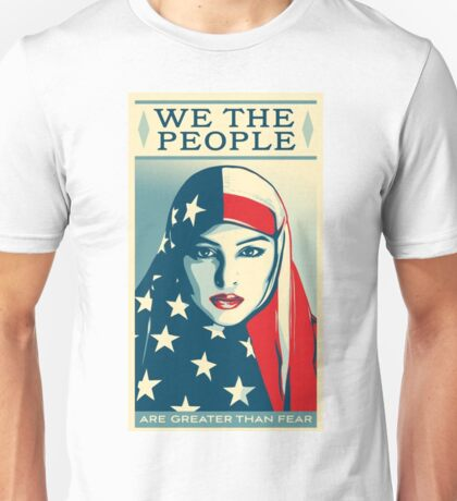 We the people are greater than fear shirt Unisex T-Shirt