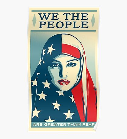 We the people are greater than fear shirt Poster