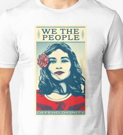 We The People Defend Dignity shirt Unisex T-Shirt