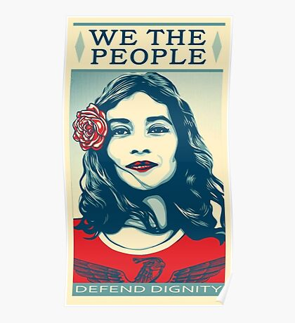 We The People Defend Dignity shirt Poster