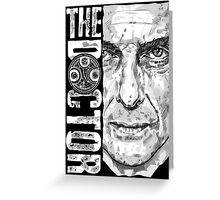 New Beginnings Number 12 - Doctor Who - Peter Capaldi Greeting Card