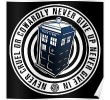 Never Cruel Or Cowardly - Doctor Who - Blue TARDIS Poster