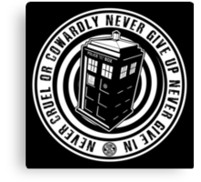 Never Cruel Or Cowardly - Doctor Who - Black TARDIS Canvas Print