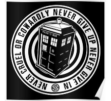 Never Cruel Or Cowardly - Doctor Who - Black TARDIS Poster