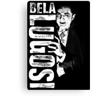 Dracula - Bela Lugosi - Vampire - The Count Canvas Print