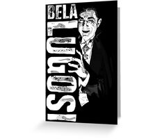 Dracula - Bela Lugosi - Vampire - The Count Greeting Card