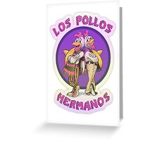 Los Pollos Hermanos Greeting Card