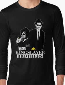 'The Kingslayer Brothers' Long Sleeve T-Shirt