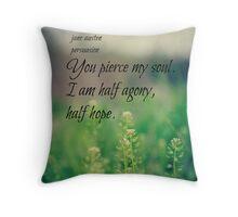 Austen Agony Hope Throw Pillow