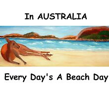 In AUSTRALIA Every Day's A Beach Day (Card) by C J Lewis