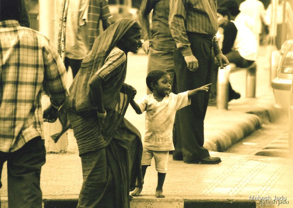 Look Mum!! by Mahesh Jadu