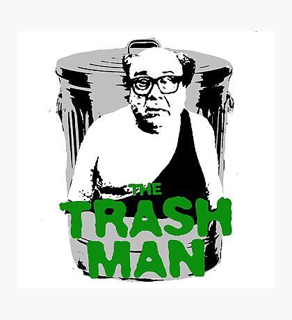 the trash man! Photographic Print
