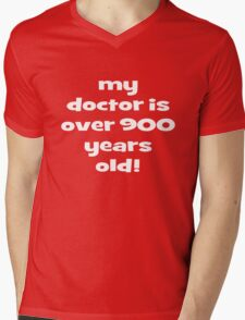 my doctor is over 900 years old! Mens V-Neck T-Shirt