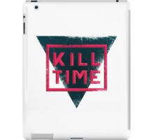 kill time distressed iPad Case/Skin