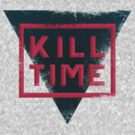 kill time distressed by Edward B.G.
